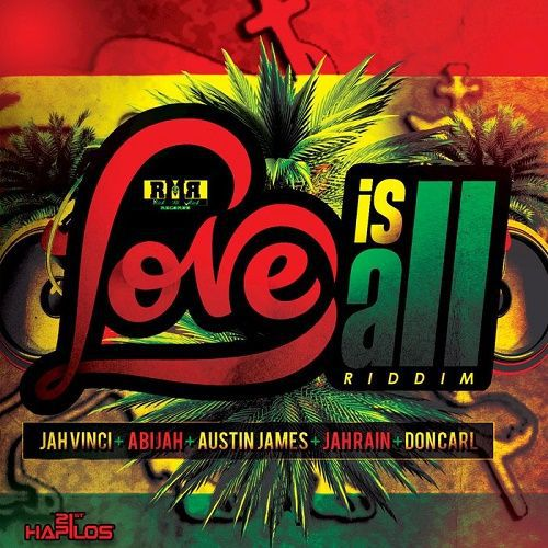 Love Is All Riddim Reggae - May 2017 - Rmr Records