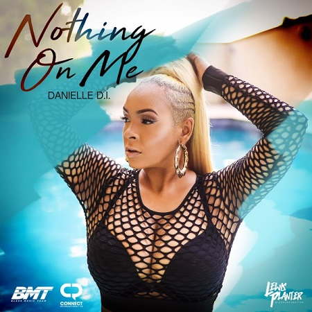 /myT03f00T3891/0-MUSIC/2017/10_OCTOBER/18/Singles/Danielle_D_I_-_Nothing_On_Me_Explicit_And_Radio_-_Lewis_Planter_Music/Danielle_D_I_Nothing_On_Me_Explicit_And_Radio_Lewis_Planter_Music.jpg