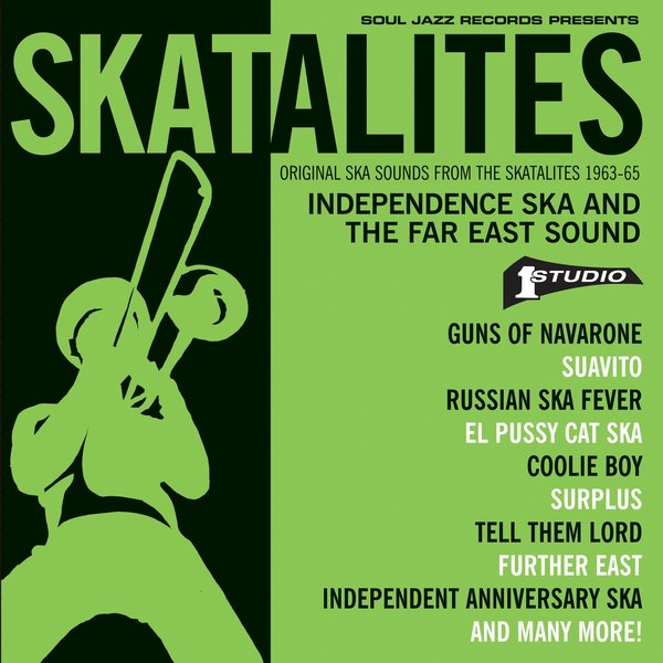 /myT03f00T3891/0-MUSIC/2018/02_FEBRUARY/12/Albums/The_Skatalites_-_Independence_Ska_And_The_Far_East_Sound_Original_Ska_Sounds_From_The_Skatalites_1963_-_65_-_2017_Flac/Cover.jpg