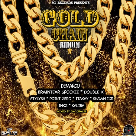 /myT03f00T3891/0-MUSIC/2018/03_MARCH/19/Riddims/Gold_Chain_Riddim_Full_Promo_-_Sg_Records/Gold_Chain_Riddim_Full_Promo_Sg_Records.jpg