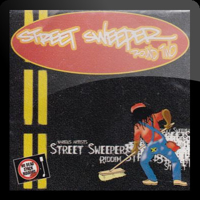/myT03f00T3891/0-MUSIC/2018/03_MARCH/19/Riddims/Street_Sweeper_Riddim_1999_Steely_And_Clevie/Street_Sweeper_Riddim_1999_Steely_And_Clevie.jpg