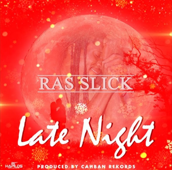 Late Night - Ras Slick