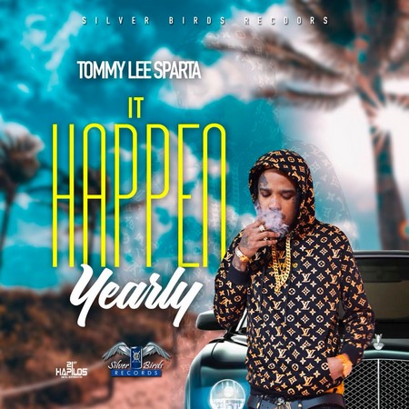 Tommy Lee Sparta - It Happen Yearly Explicit And Radio - Silver Birds Records