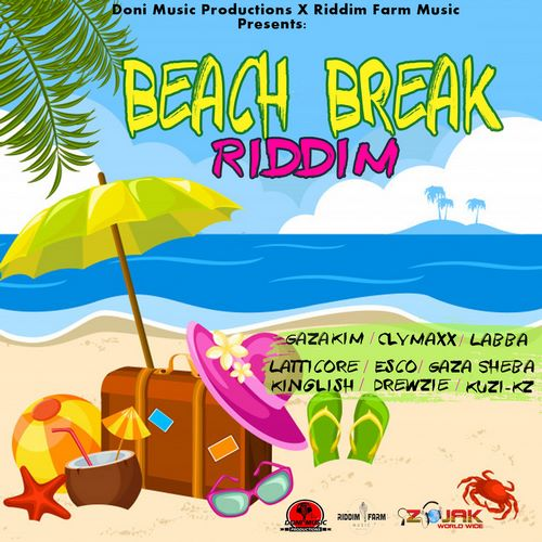 Beach Break Riddim Full Promo - Doni Music Productions - 2018