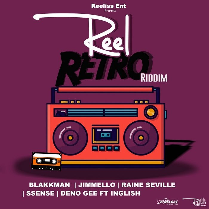 Reel Retro Riddim Full Promo - Reeliss Entertainment - 2019