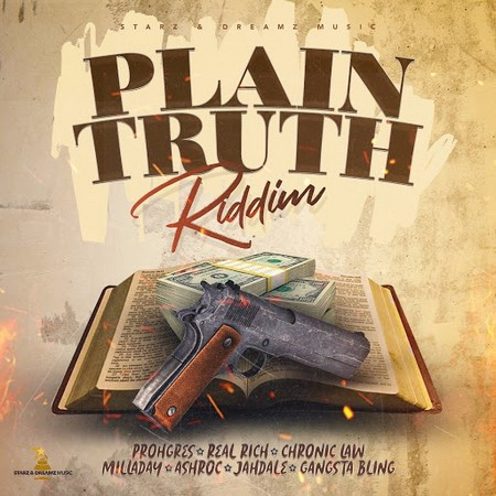 Plain Truth Riddim Full Promo - Starz And Dreamz Music