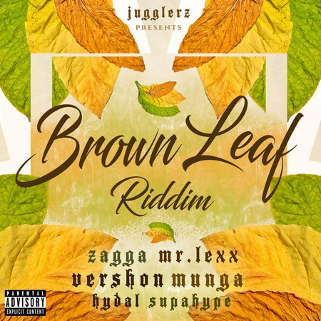 Brown Leaf Riddim Full Promo - Jugglerz Records